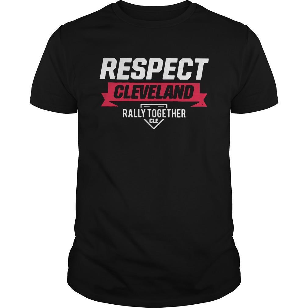 Respect Cleveland Indians Shirt