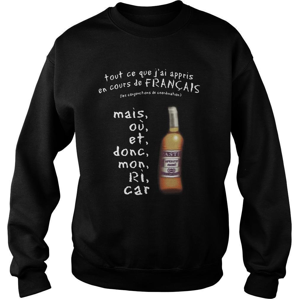 Tout Ce Que J'ai Appris En Cours De Français Sweater