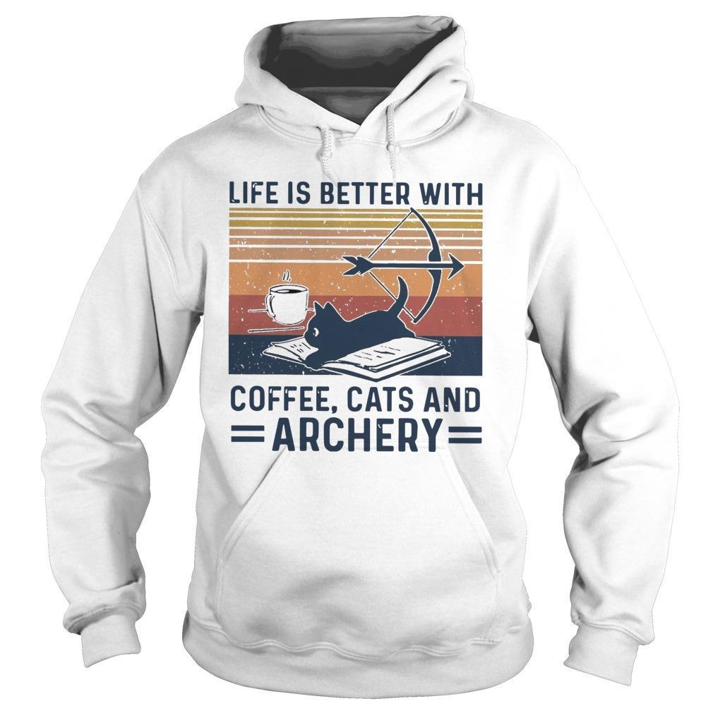 Vintage Life Is Better With Coffee Cats And Archery Hoodie