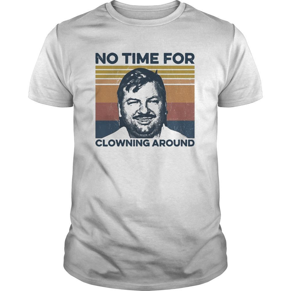 Vintage No Time For Clowning Around Shirt