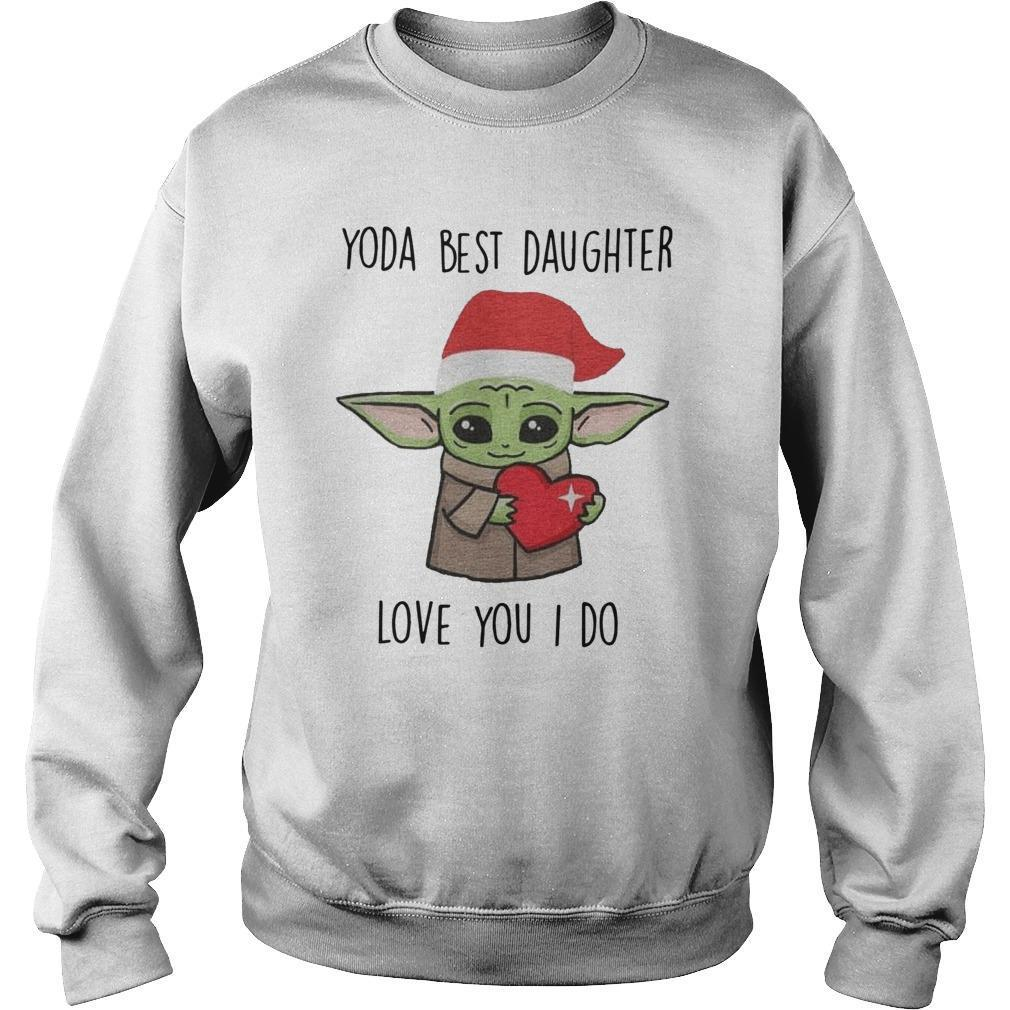 Christmas Yoda Best Daughter Love You I Do Sweater