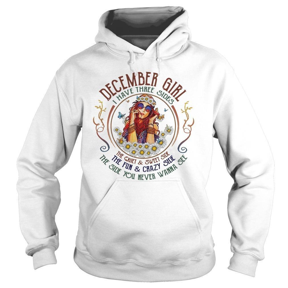 December Girl I Have Three Sides The Quiet And Sweet Side Hoodie