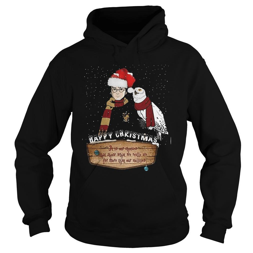 Happy Christmas It Is Our Choices Hoodie