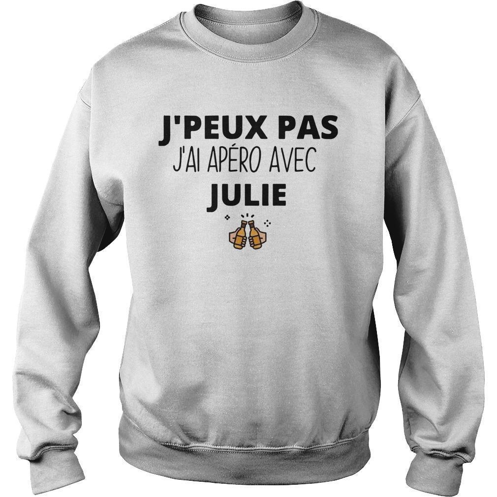 J'peux Pas J'ai Apéro Avec Julie Sweater