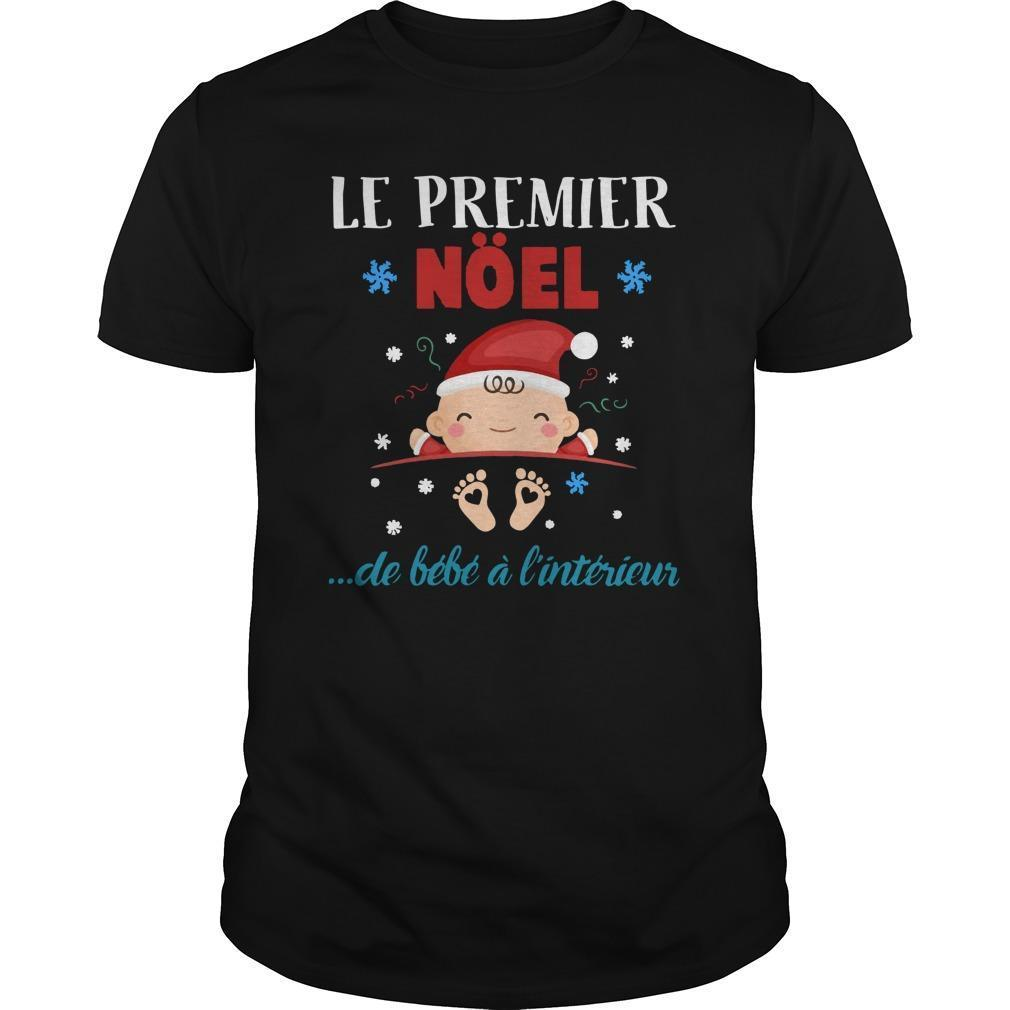 Le Premier Noel De Bébé A L'intérieur Shirt