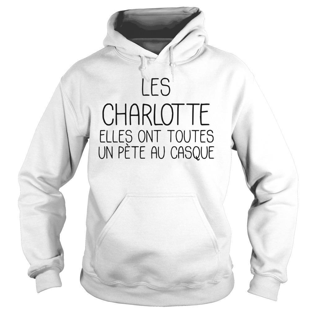 Les Charlotte Elles Ont Toutes Un Pète Au Casque Hoodie