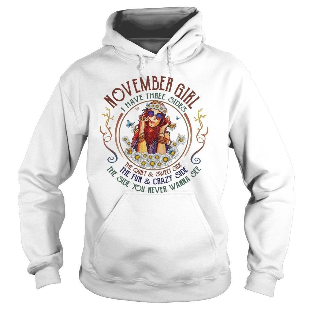 November Girl I Have Three Sides The Quiet And Sweet Side Hoodie