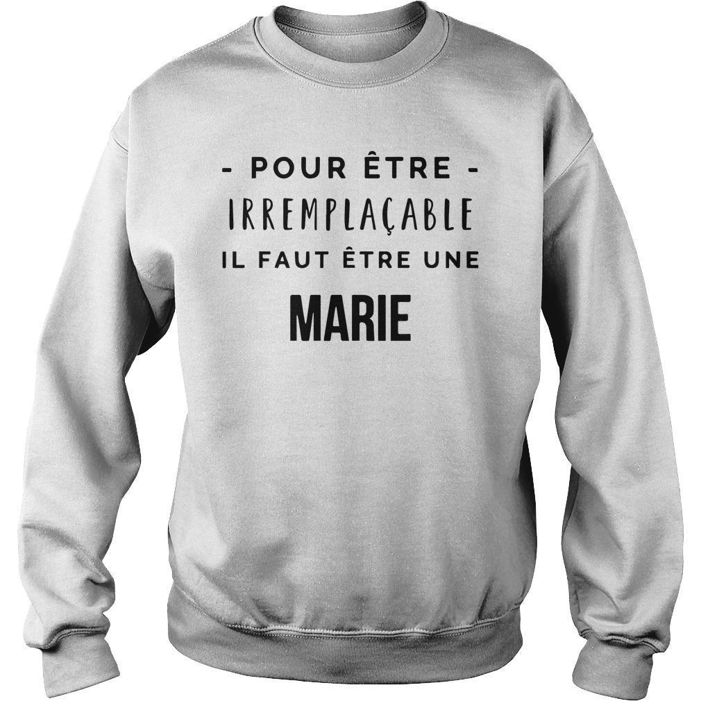 Pour Être Irremplacable Il Faut Être Une Marie Sweater