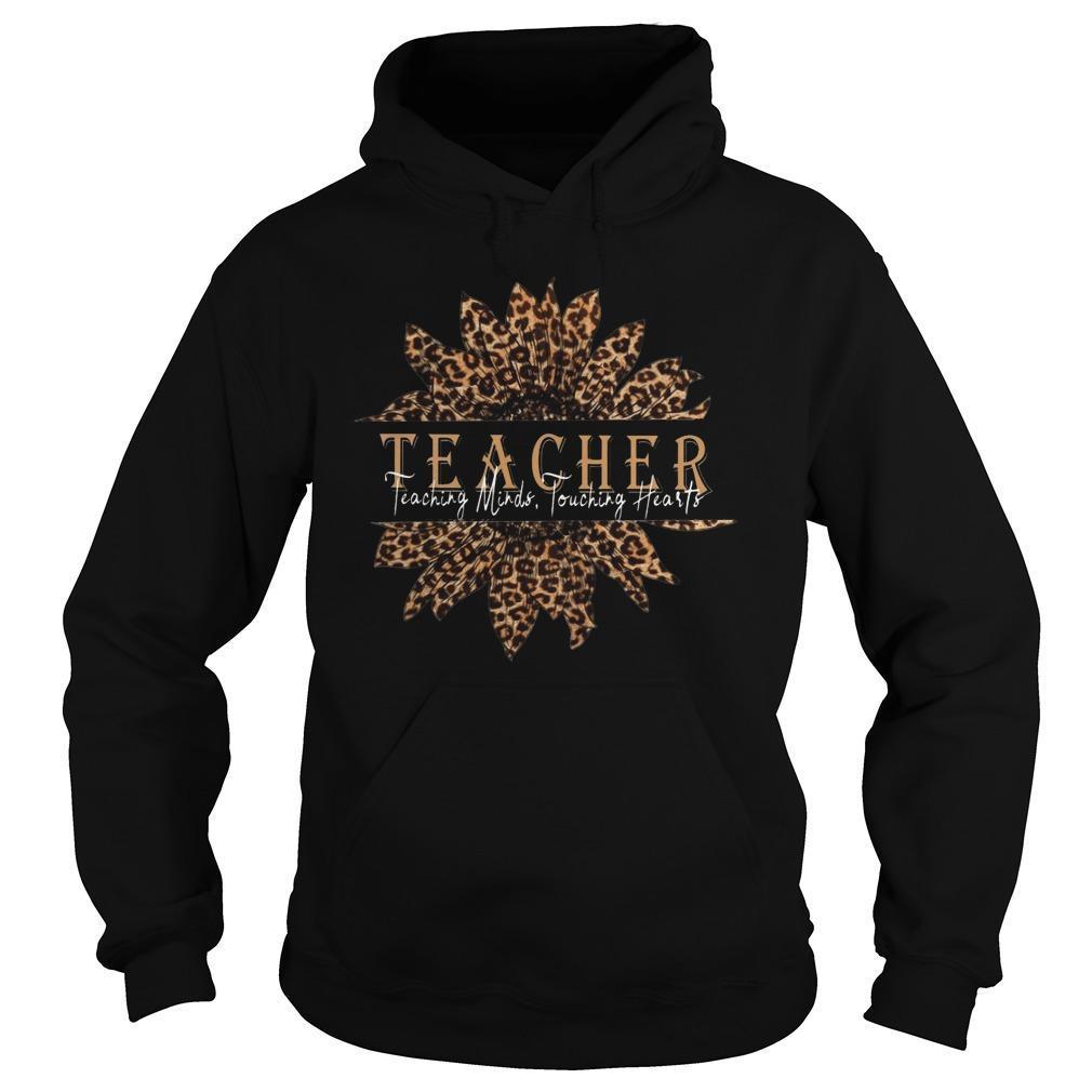 Sunflower Teacher Teaching Minds Touching Hearts Hoodie