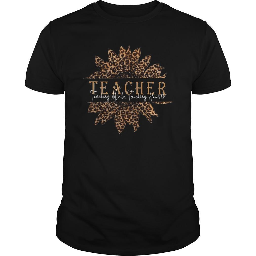 Sunflower Teacher Teaching Minds Touching Hearts Shirt