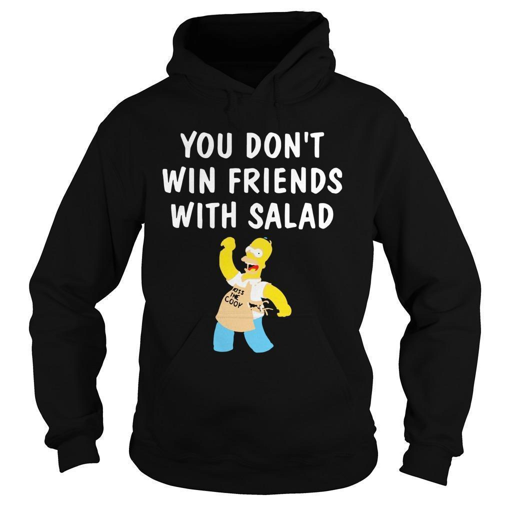 You Don't Win Friends With Salad Simpsons Magic T Hoodie
