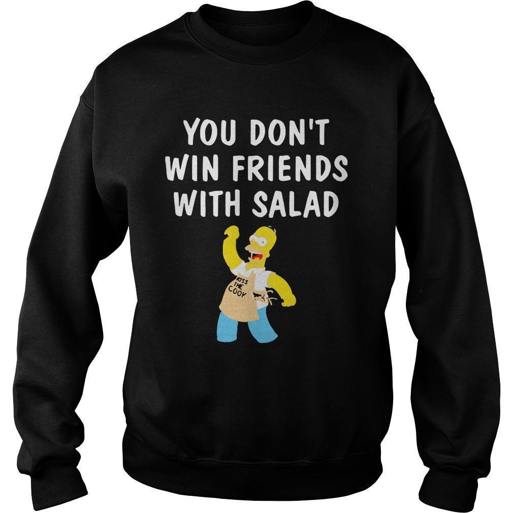 You Don't Win Friends With Salad Simpsons Magic T Sweater