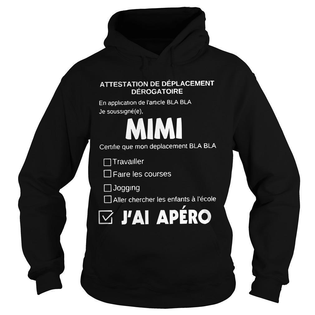 Attestation De Déplacement Dérogatoire Mimi J'ai Apéro Hoodie
