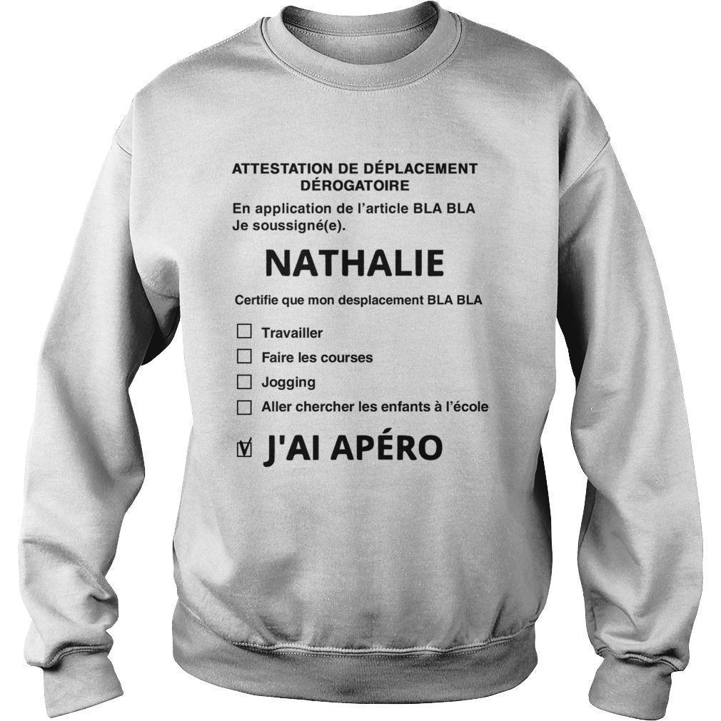 Attestation De Déplacement Dérogatoire Nathalie J'ai Apéro Sweater