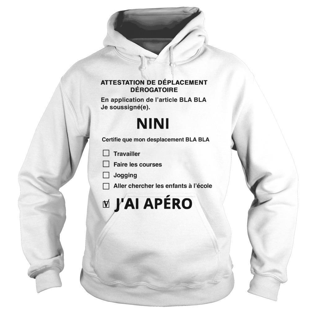 Attestation De Déplacement Dérogatoire Nini J'ai Apéro Hoodie