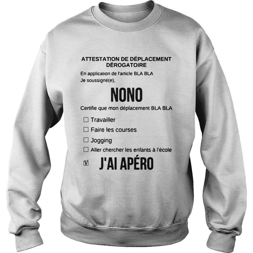 Attestation De Déplacement Dérogatoire Nono J'ai Apéro Sweater