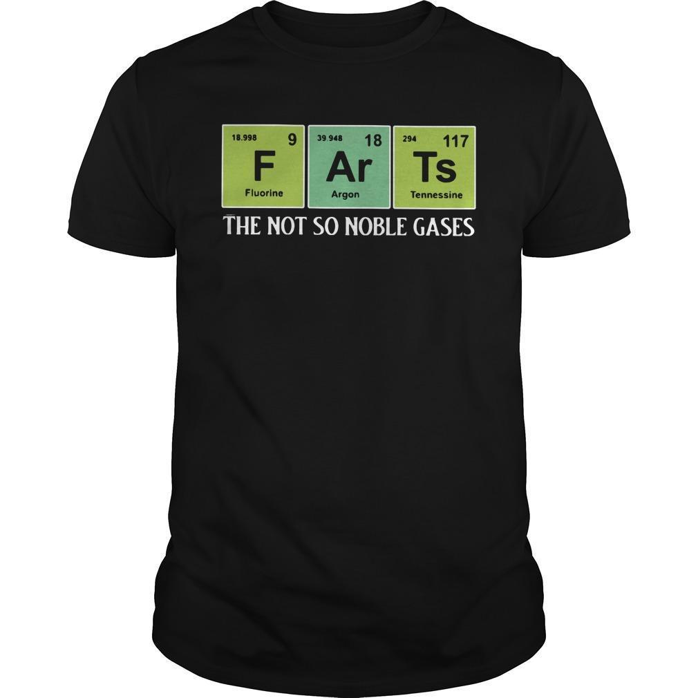 F Ar Ts The Not So Noble Gases Shirt