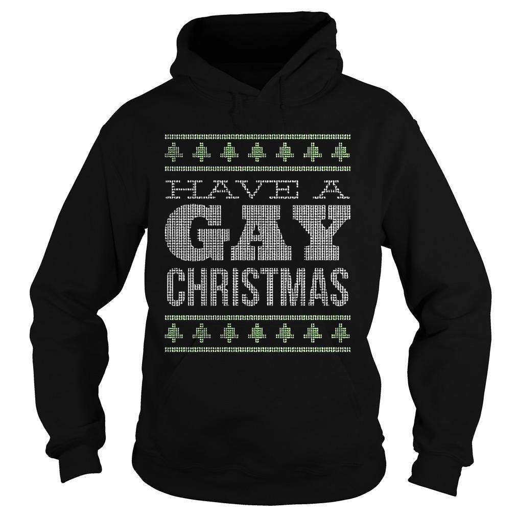 Have A Gay Christmas Hoodie