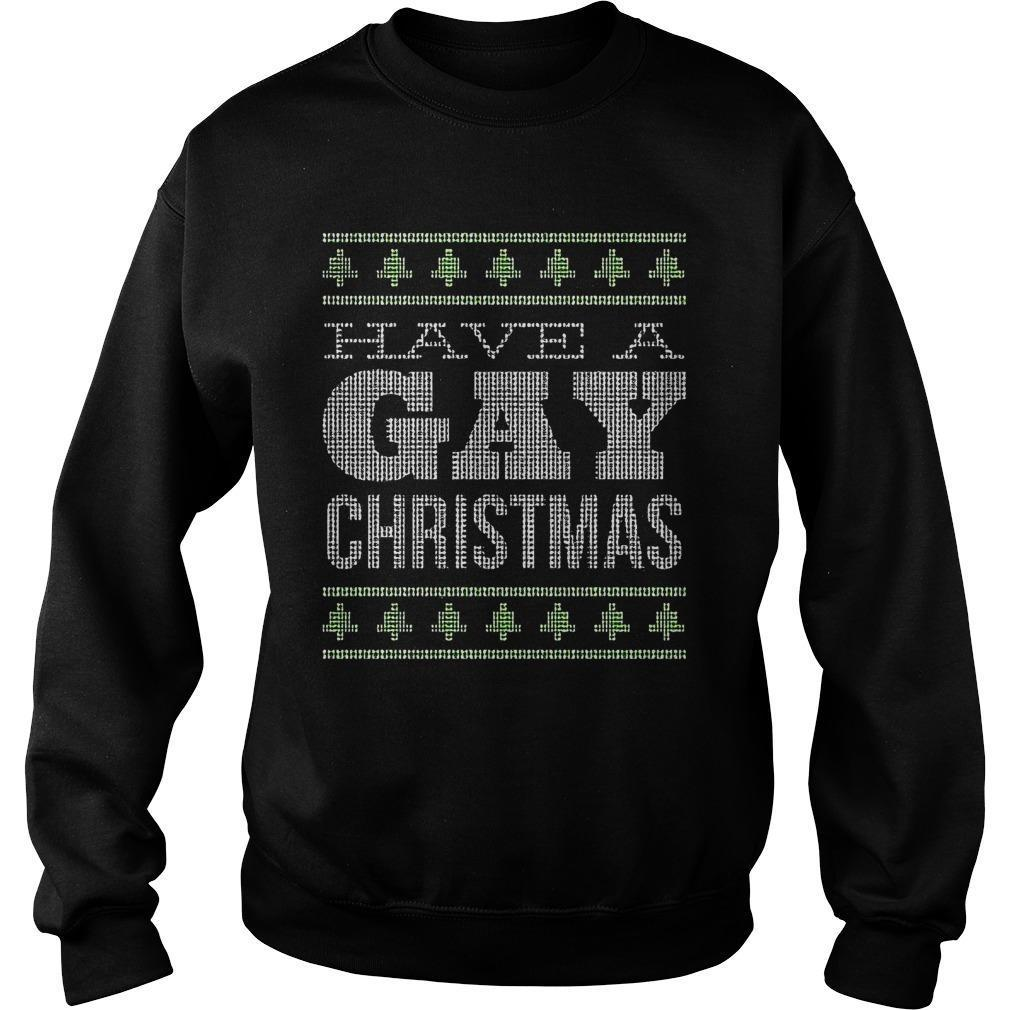 Have A Gay Christmas Sweater