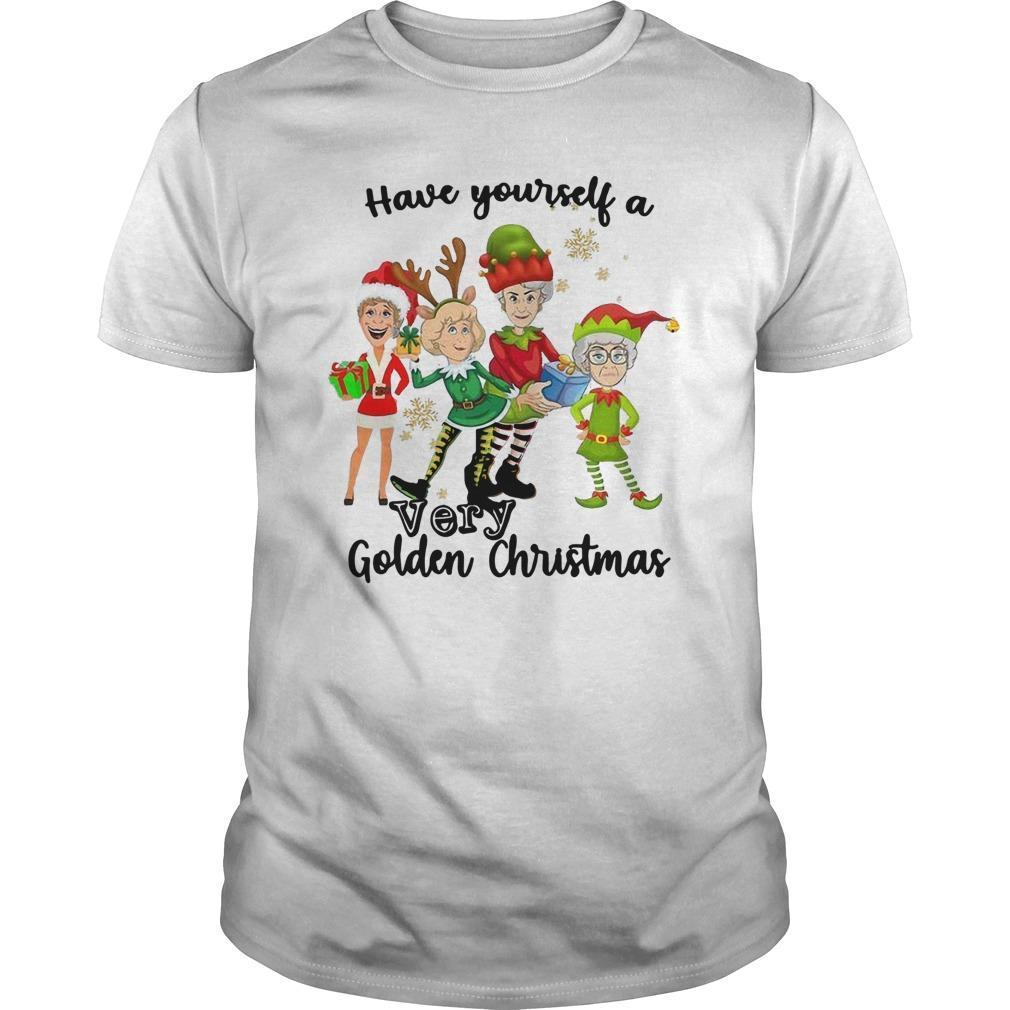 Have Yourself A Very Golden Christmas Shirt