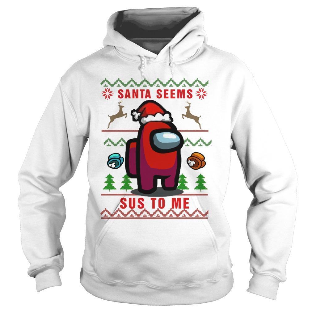 Imposter Santa Seems Sus To Me Hoodie