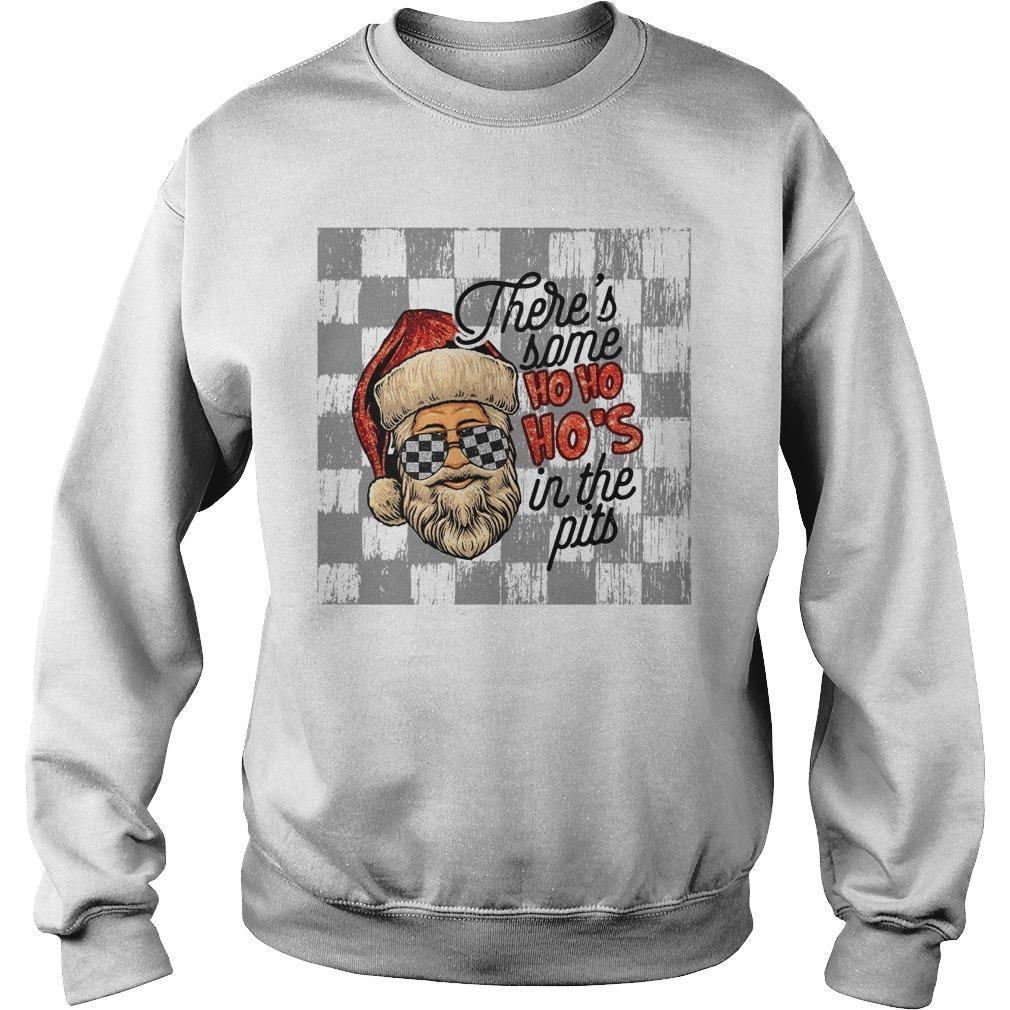 Racing There's Some Ho Ho Ho's In The Pits Sweater