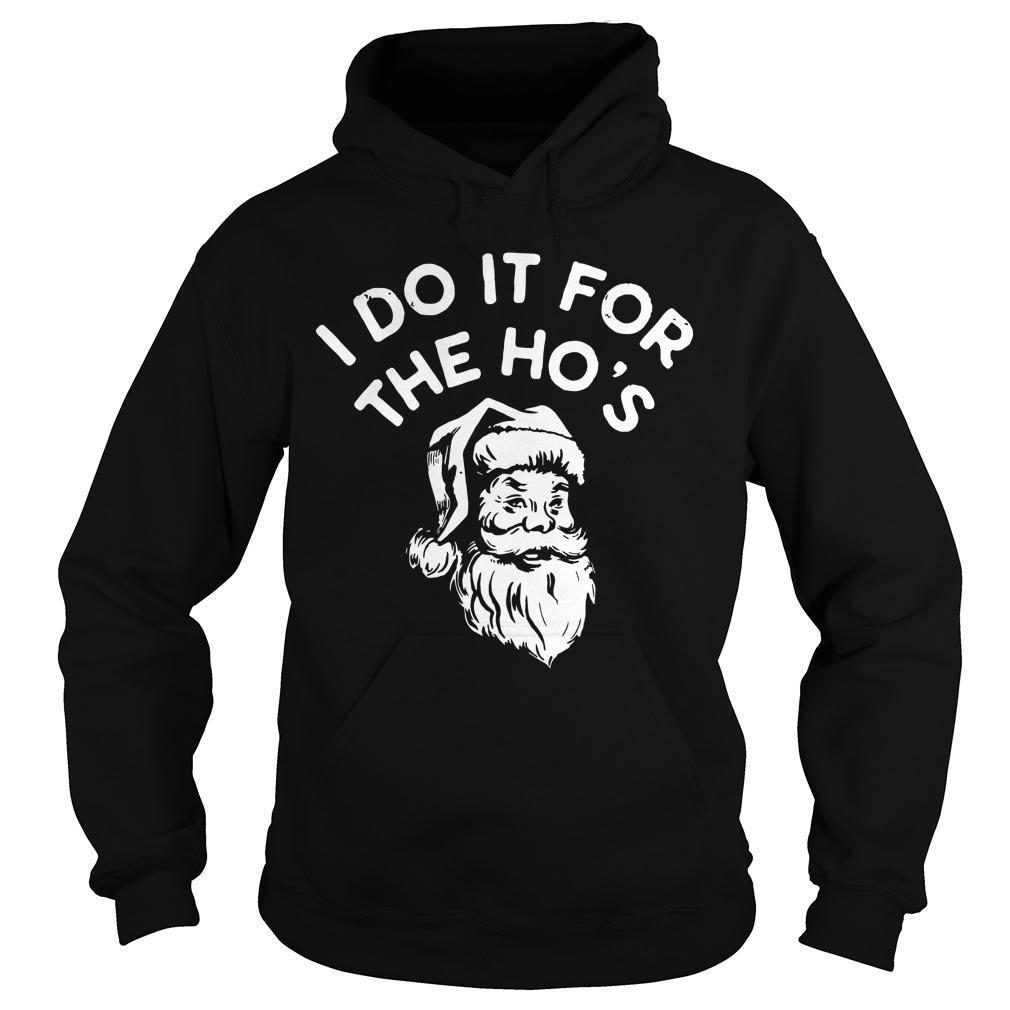 Santa I Do It For The Ho's Hoodie