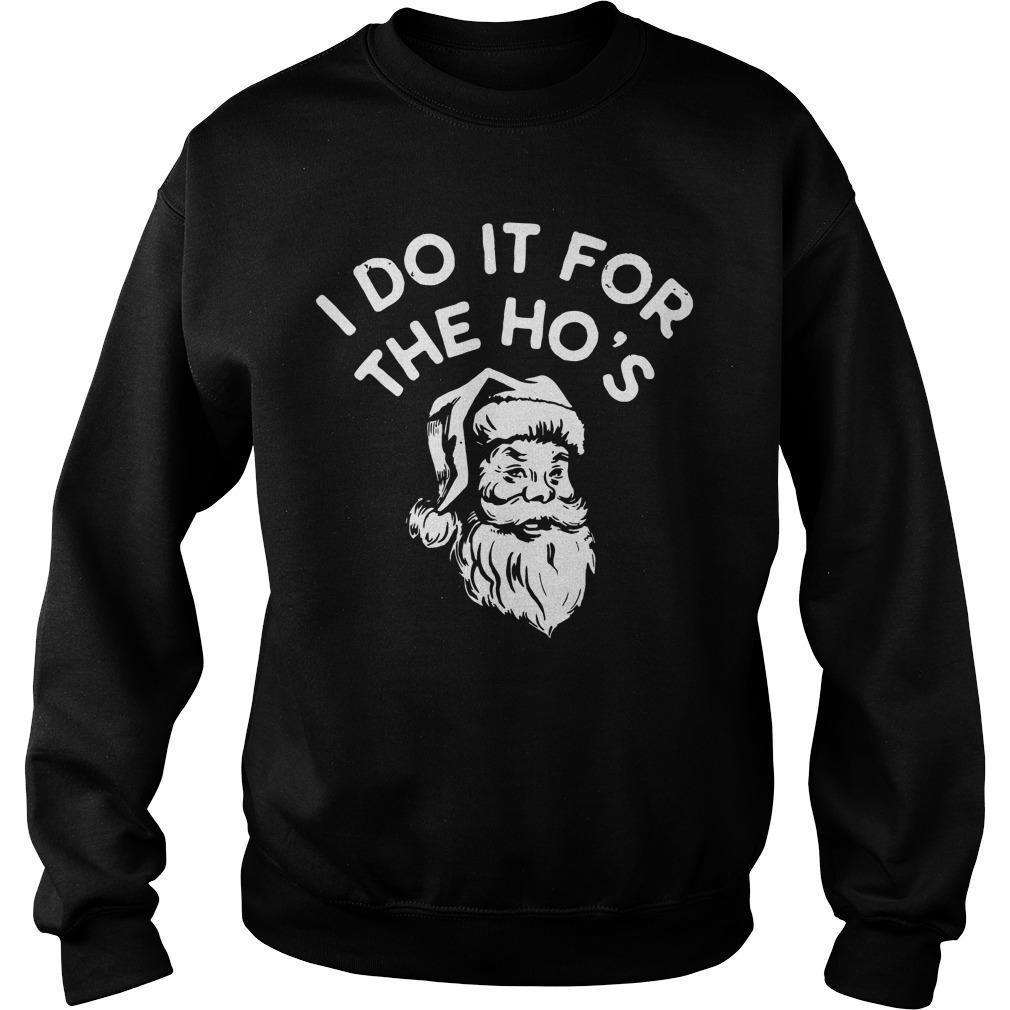 Santa I Do It For The Ho's Sweater