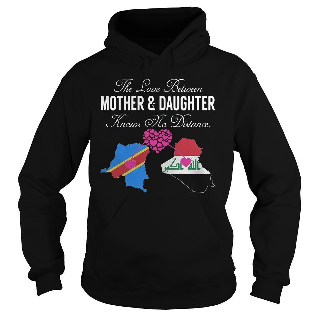 The Love Between Mother And Daughter Knows No Distance Hoodie