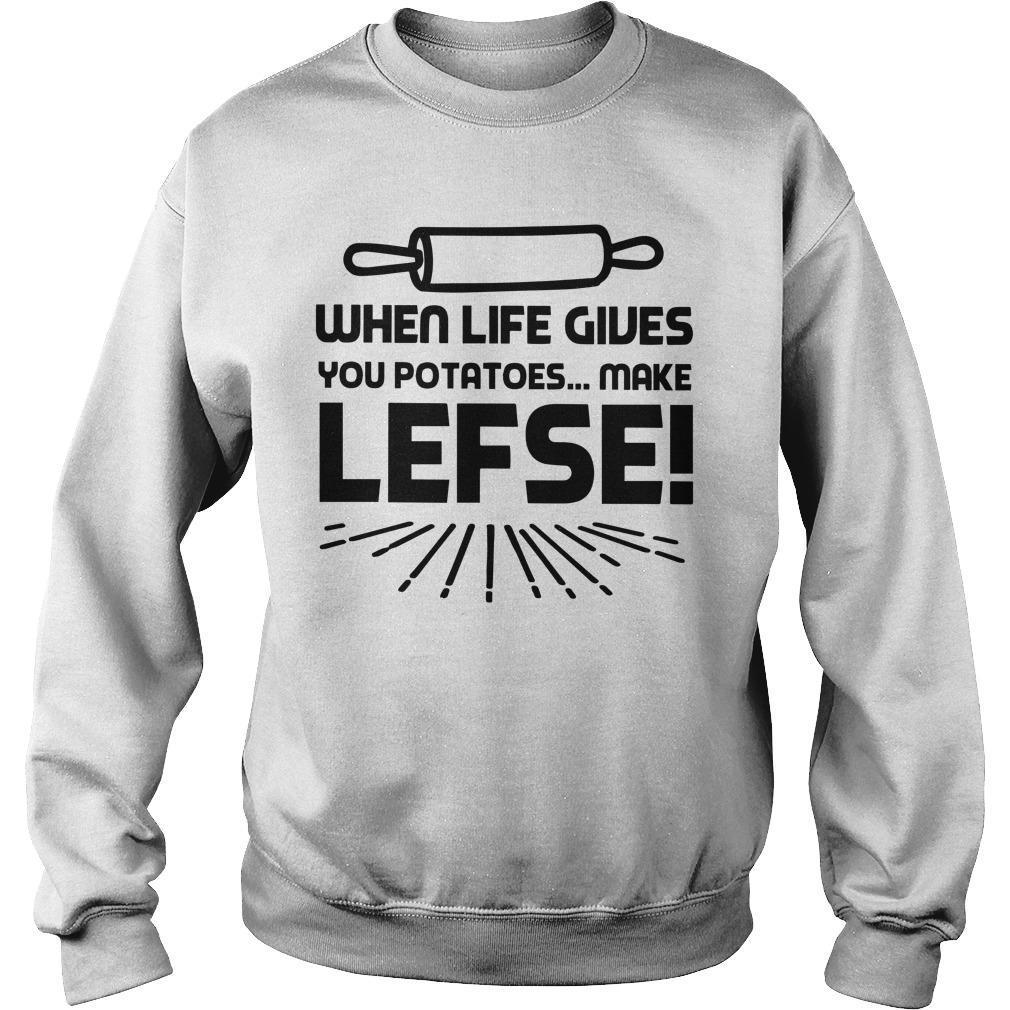 When Life Gives You Potatoes Make Lefse Sweater
