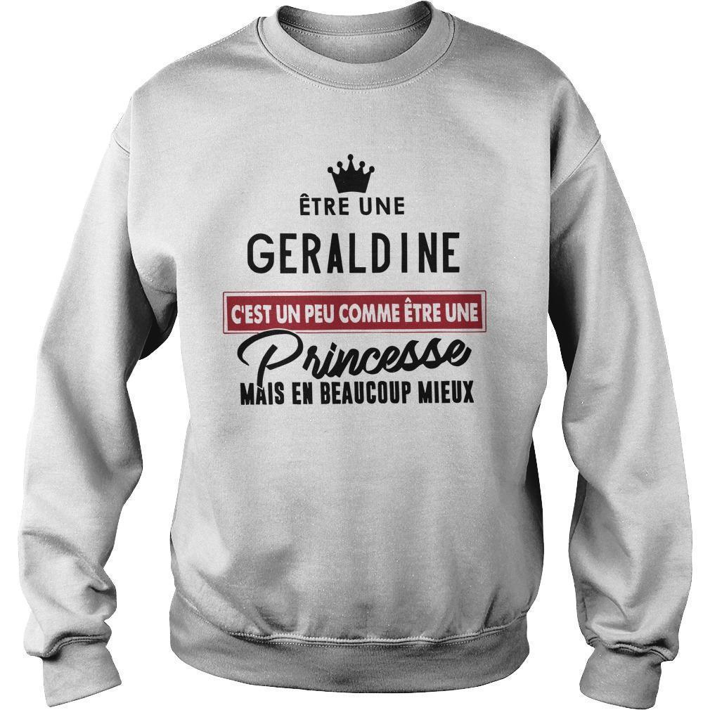 Être Une Geraldine C'est Un Peu Comme Être Une Princesse Mais En Sweater
