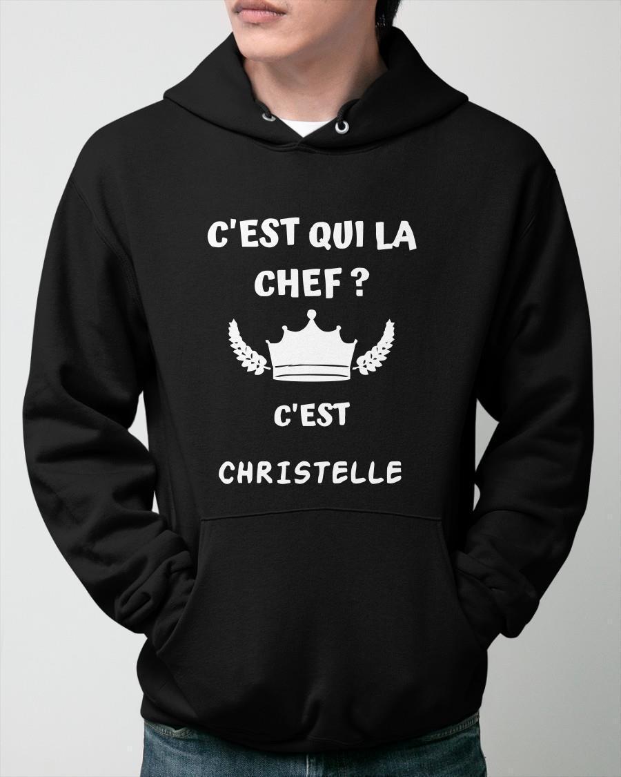 C'est Qui La Chef C'est Christelle Hoodie