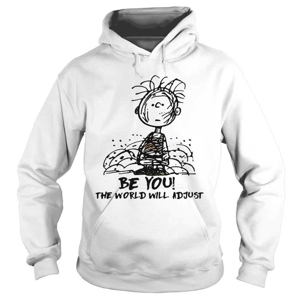 Charlie And Snoopy Be You The World Will Adjust Hoodie