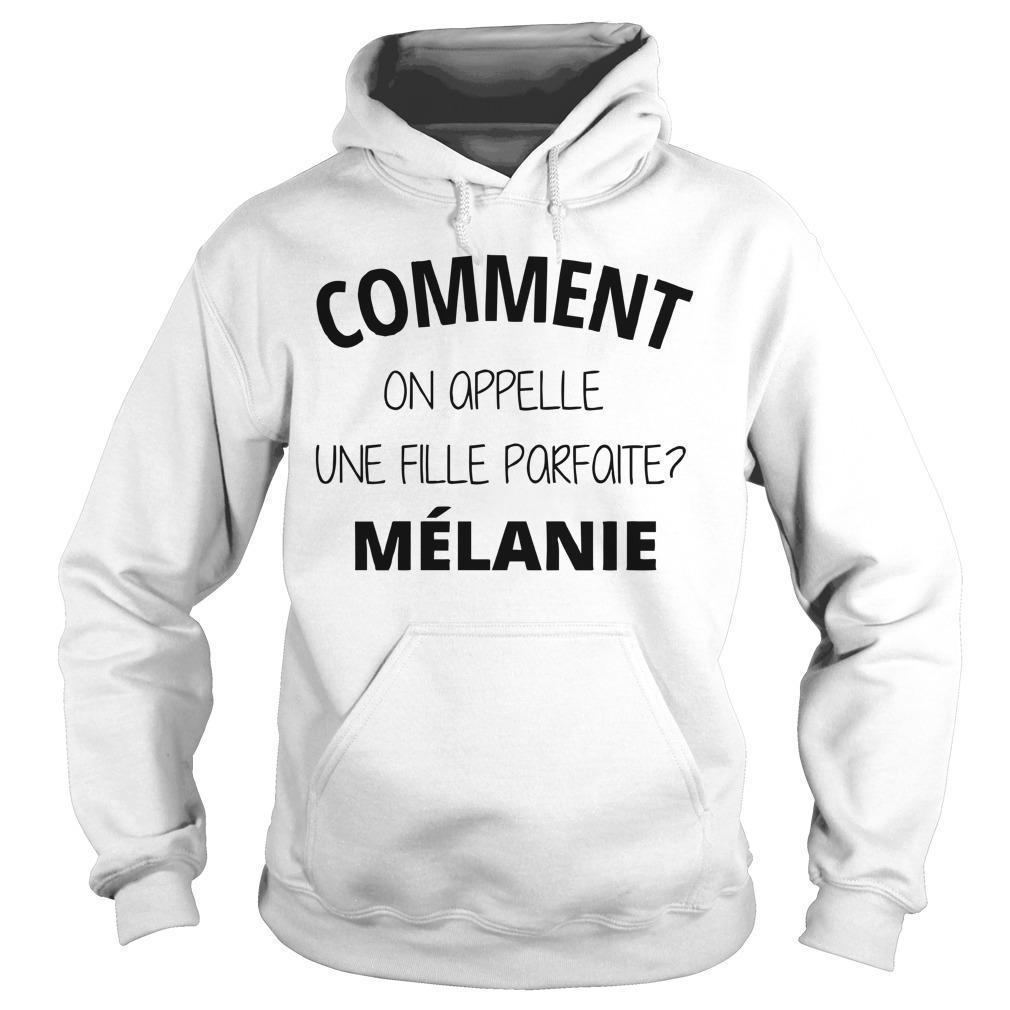 Comment On Appelle Un Fille Parfaite Mélanie Hoodie