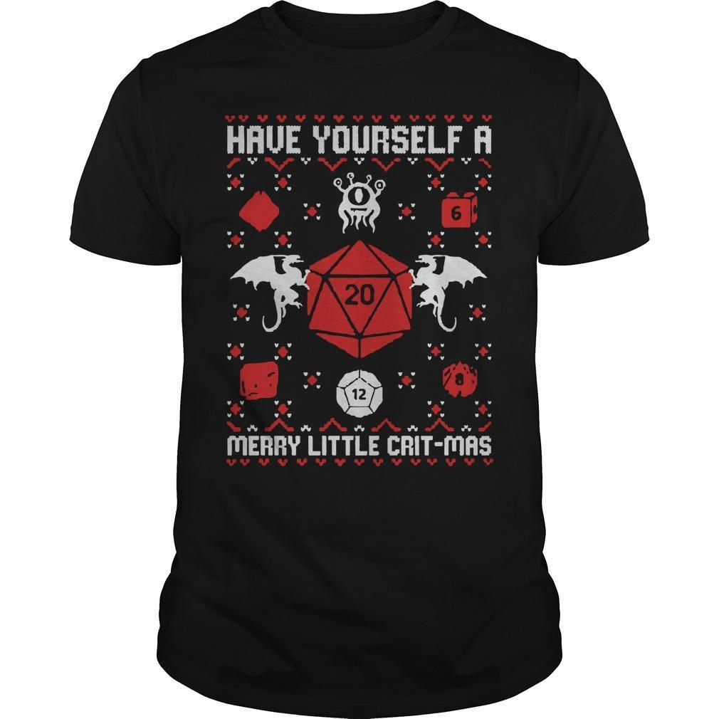 Have Yourself A Merry Little Crit Mas Shirt