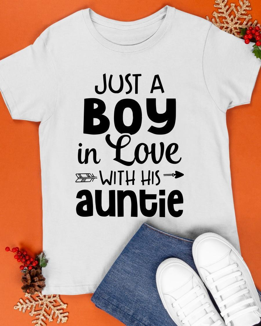 Just A Boy In Love With His Autie Shirt