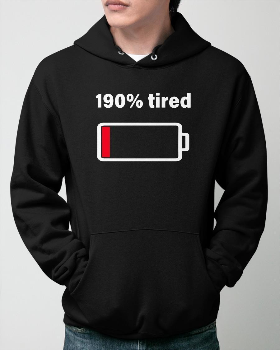 Low Battery 190 Tired Hoodie