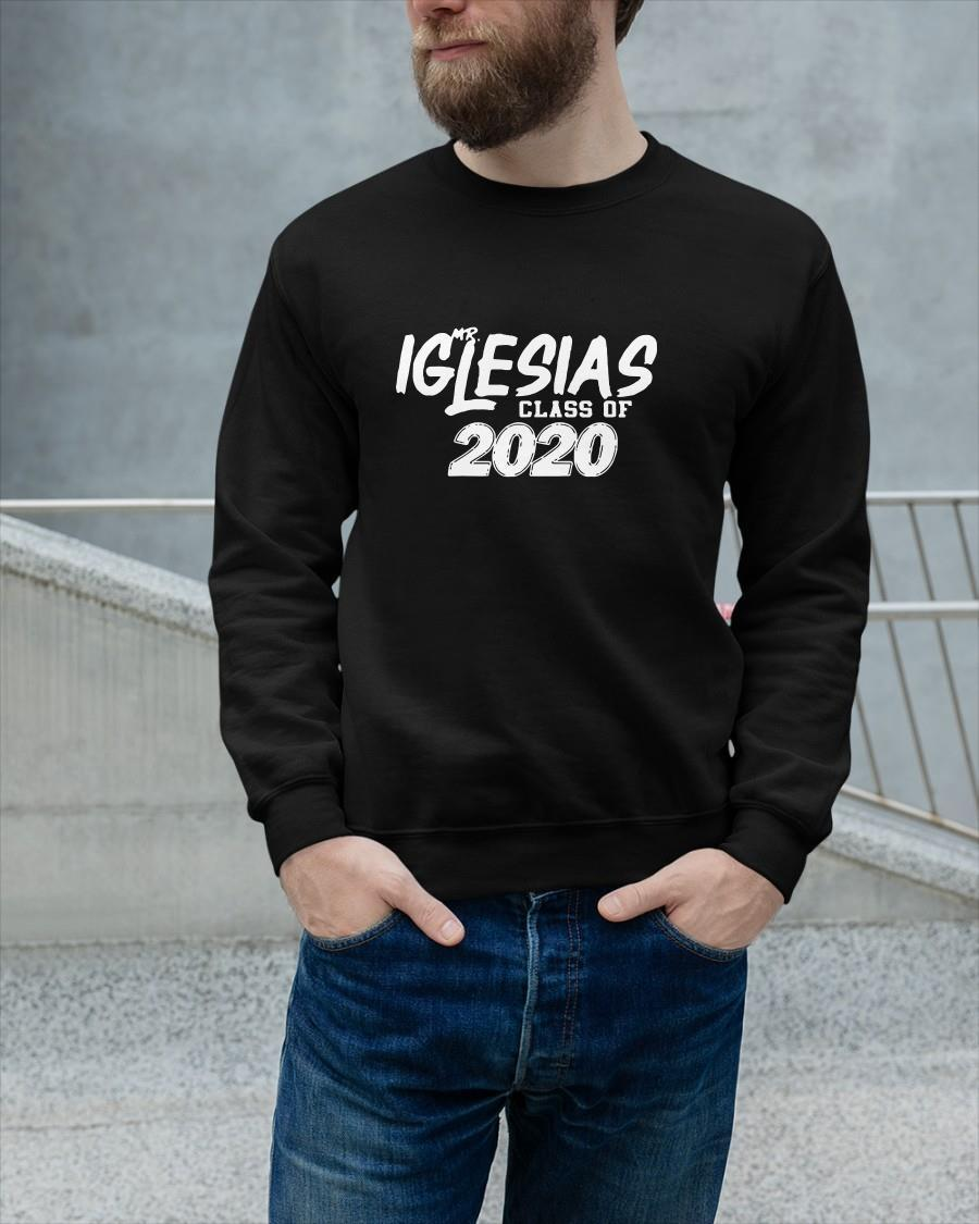 Mr Iglesias Class Of 2020 Sweater