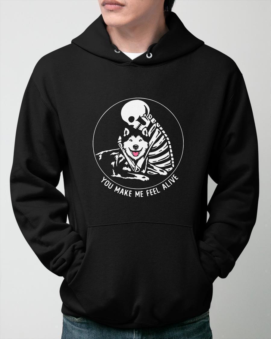 Skull And Husky You Make Me Feel Alive Hoodie