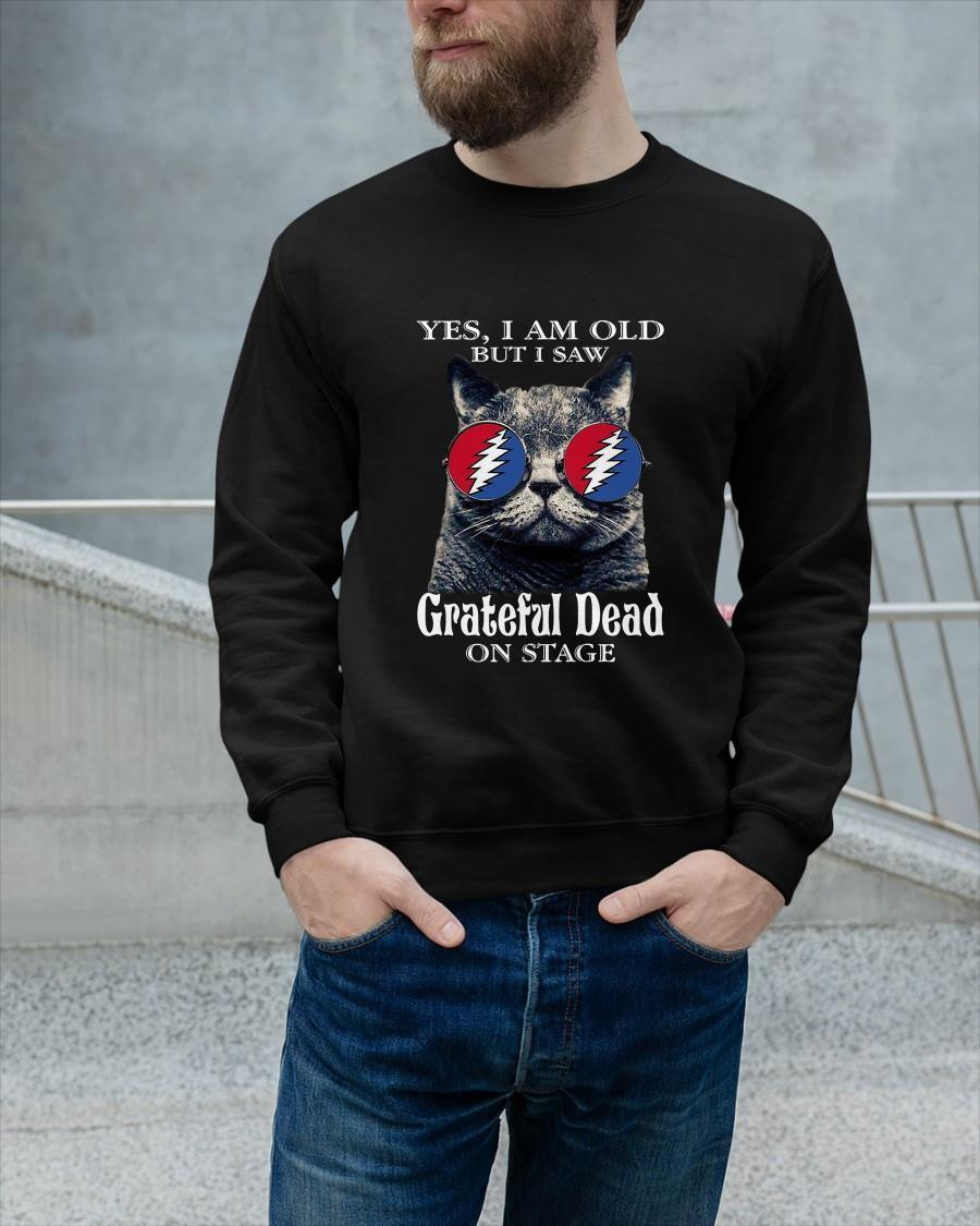 Cat Yes I Am Old But I Saw Grateful Dead On Stage Sweater