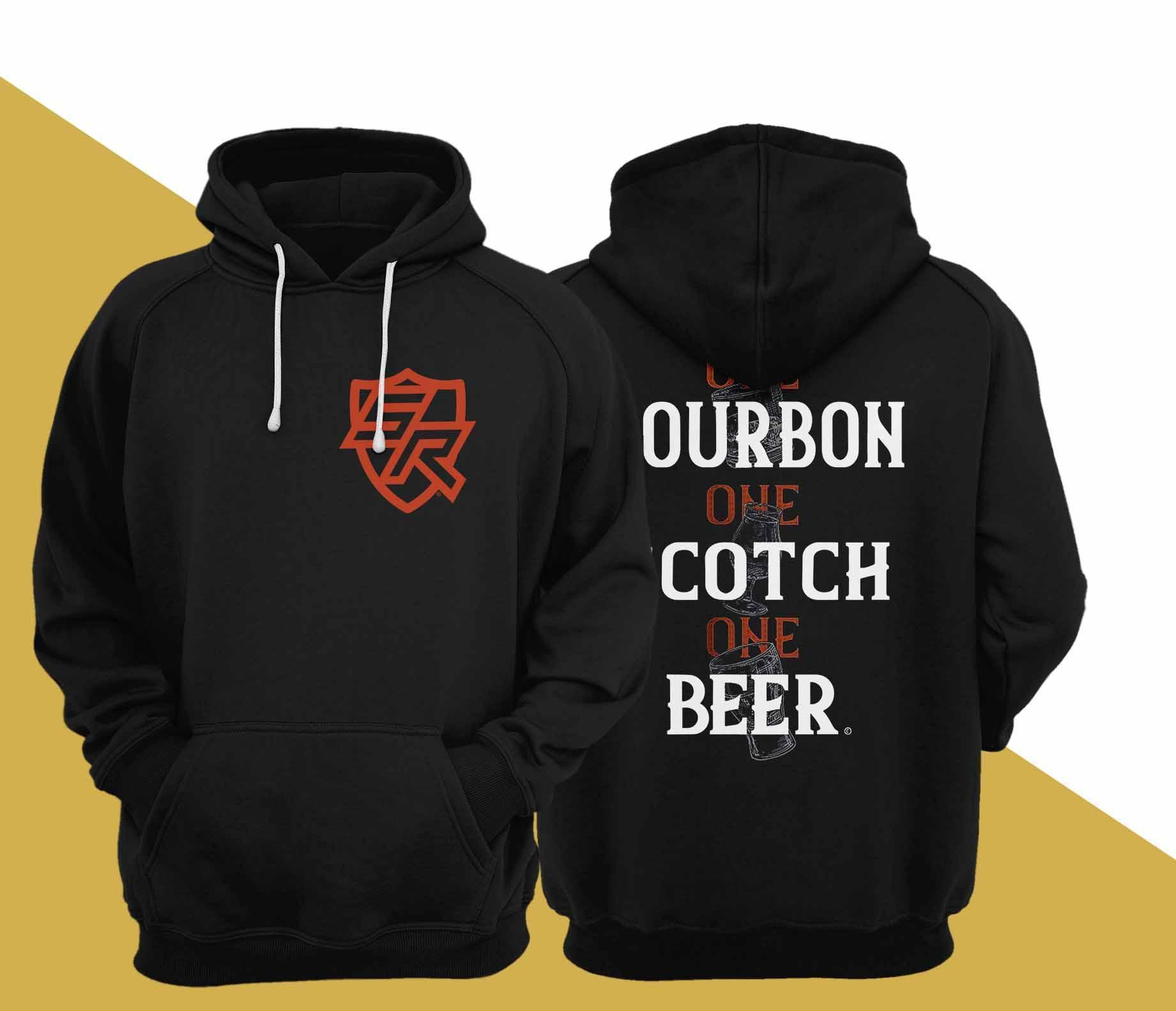 One Bourbon One Scotch One Beer Hoodie