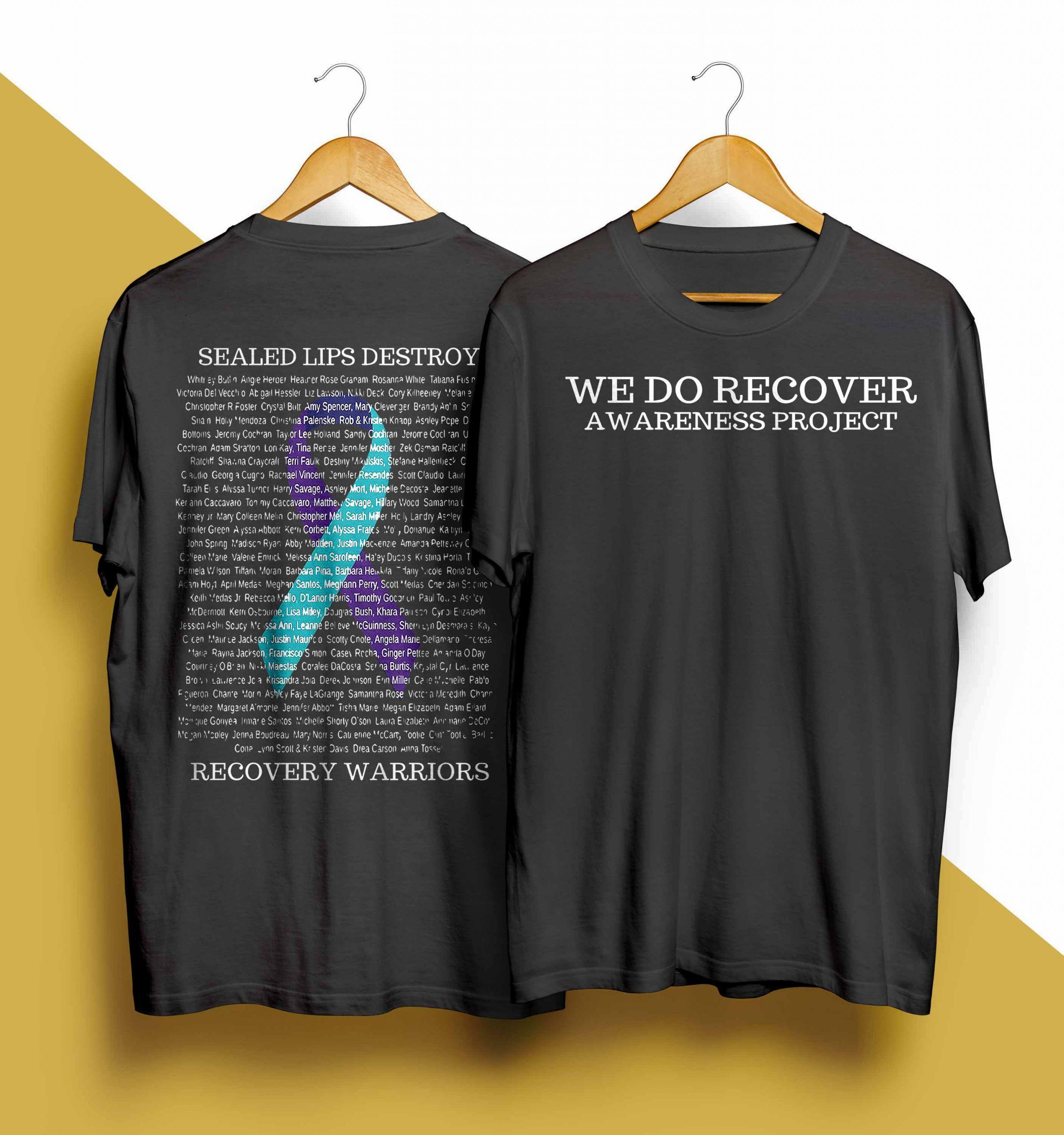 We Do Recover Awareness Project Sealed Lips Destroy Shirt