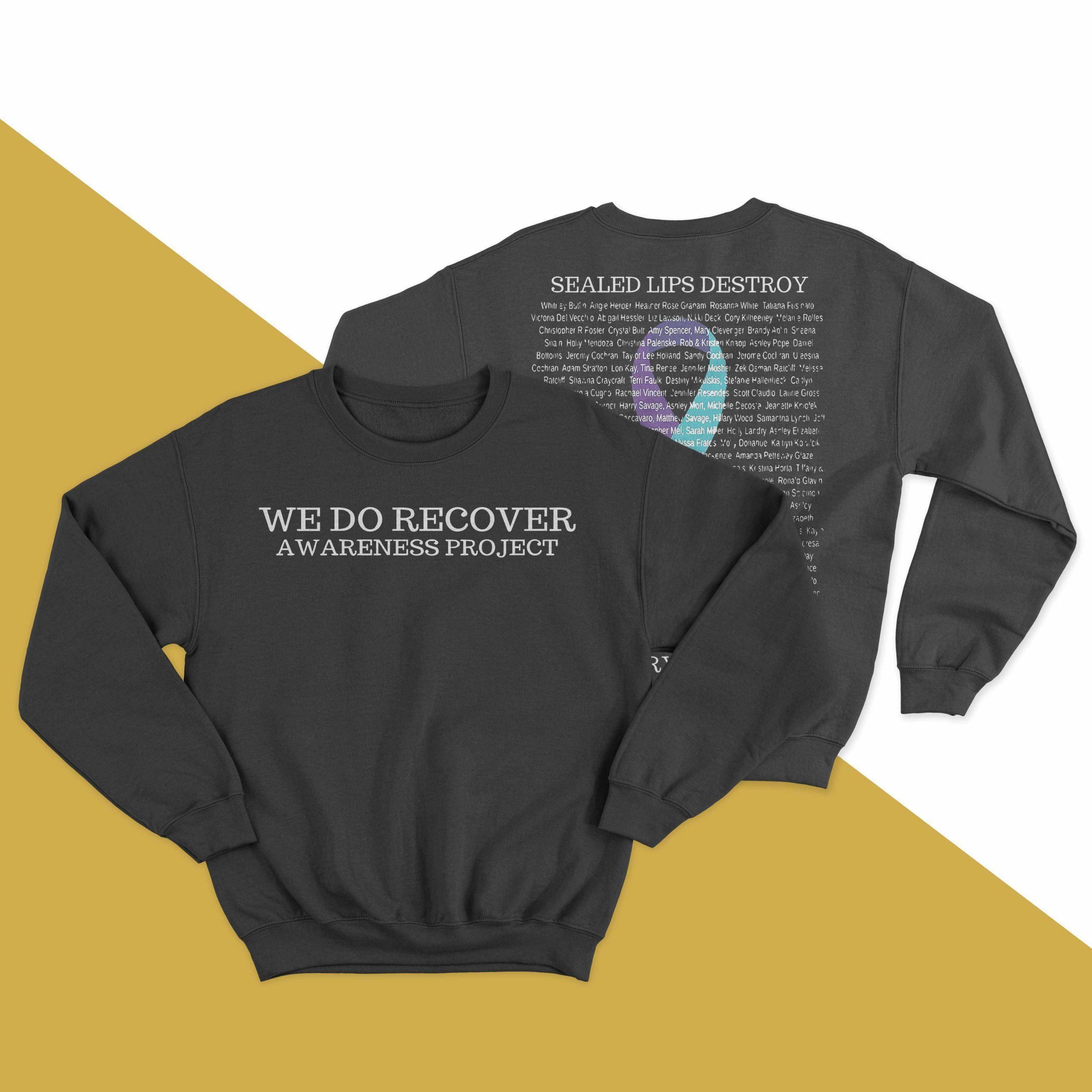 We Do Recover Awareness Project Sealed Lips Destroy Sweater