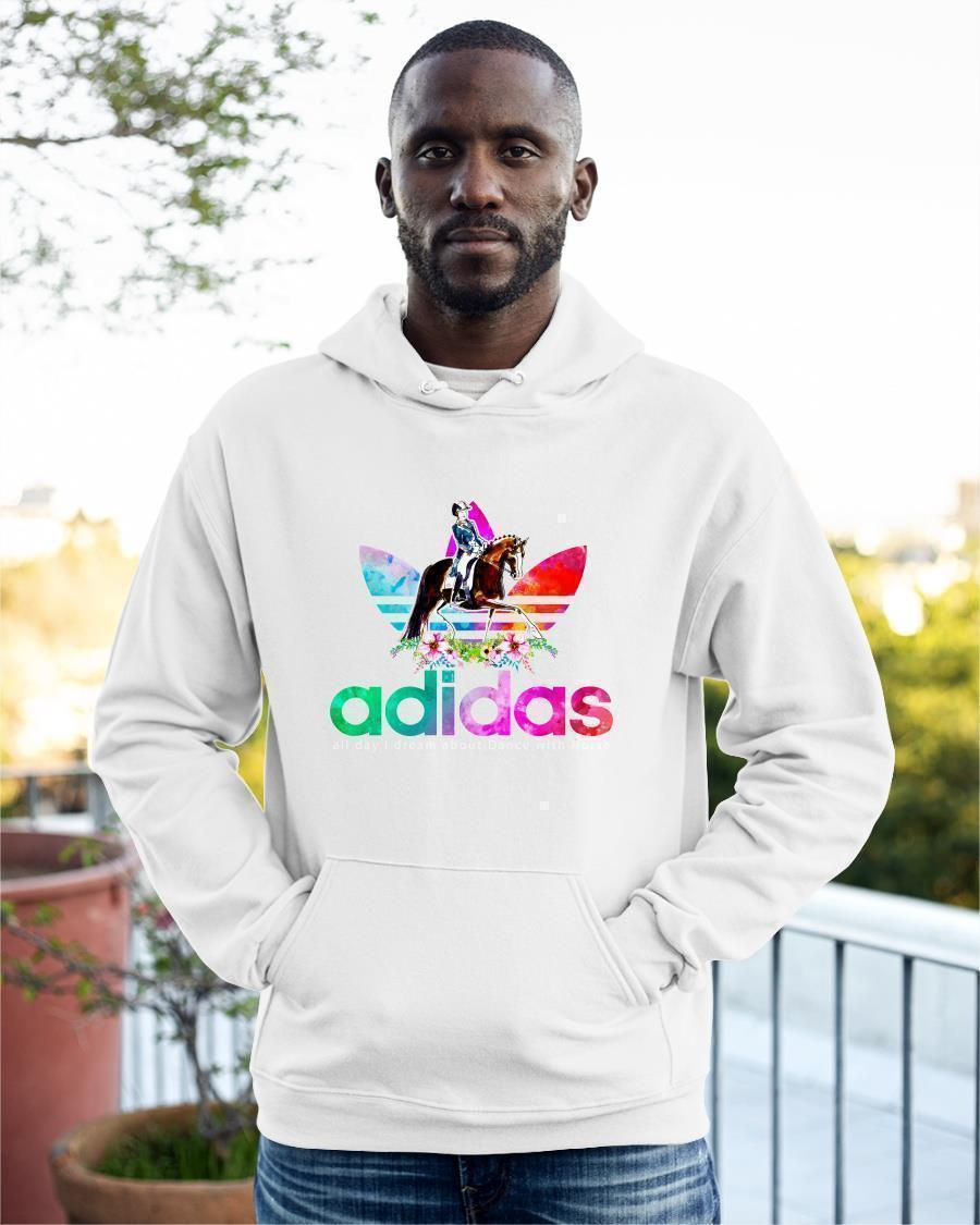 Flower Adidas All Day I Dream About Dance With Horse Hoodie