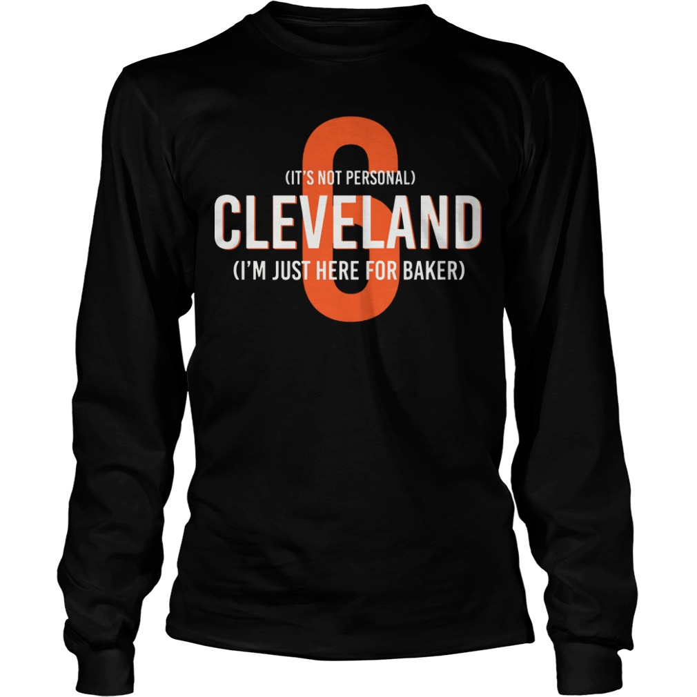 Cleveland I'm Just Here For Baker Mayfield 6 Longsleeve Tee