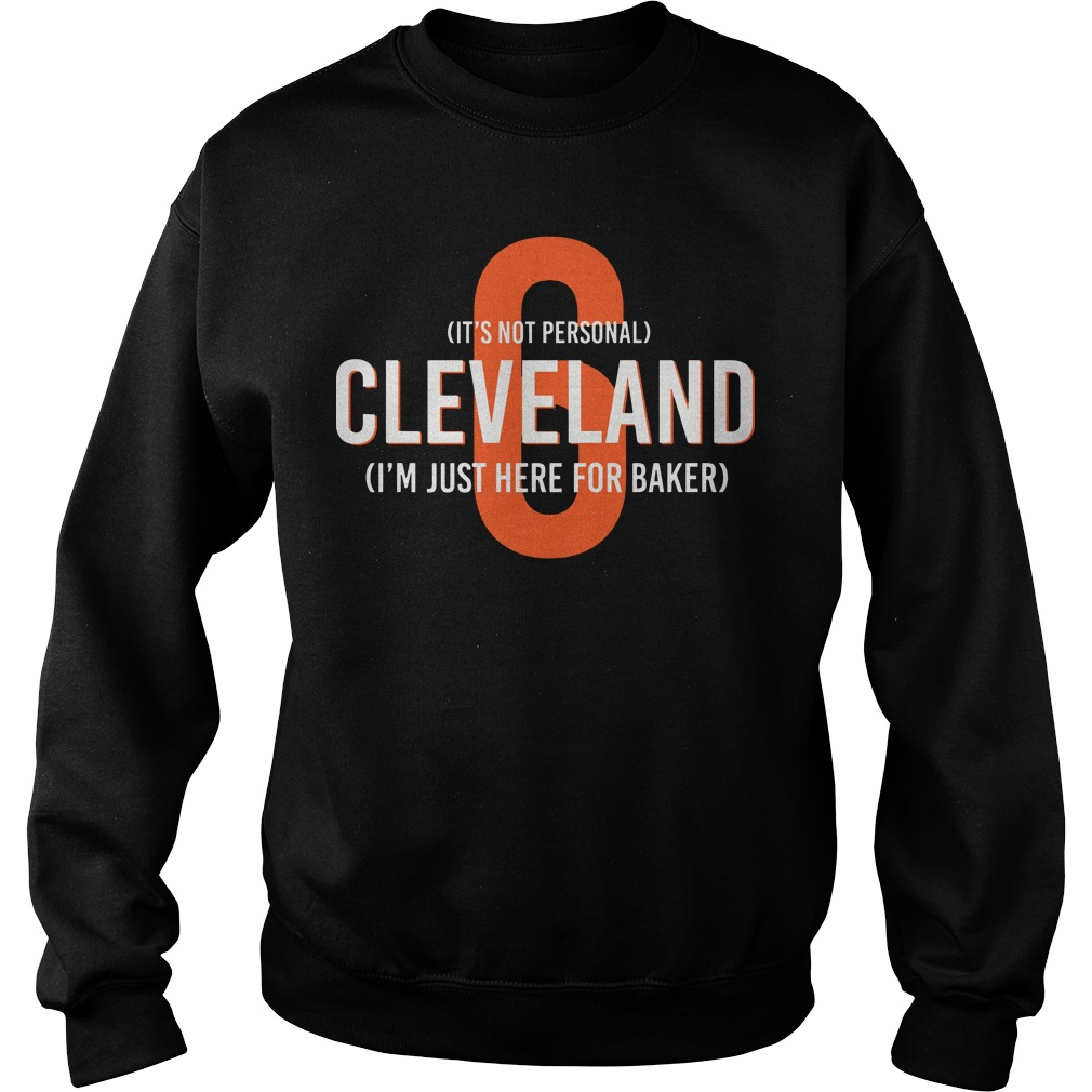 Cleveland I'm Just Here For Baker Mayfield 6 Sweater