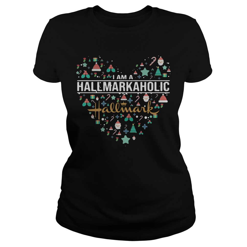 I Am A Hallmarkaholic Hallmark Ladies