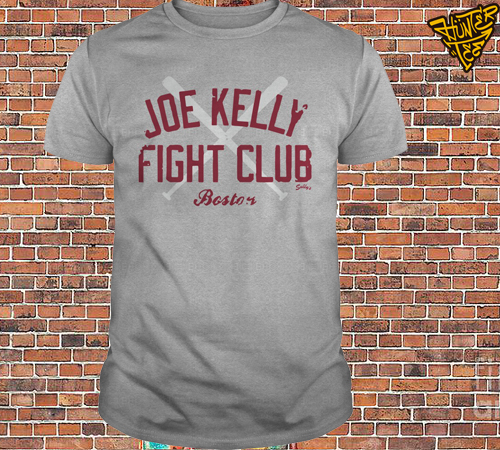Joe Kelly Boston Fight Club Shirt