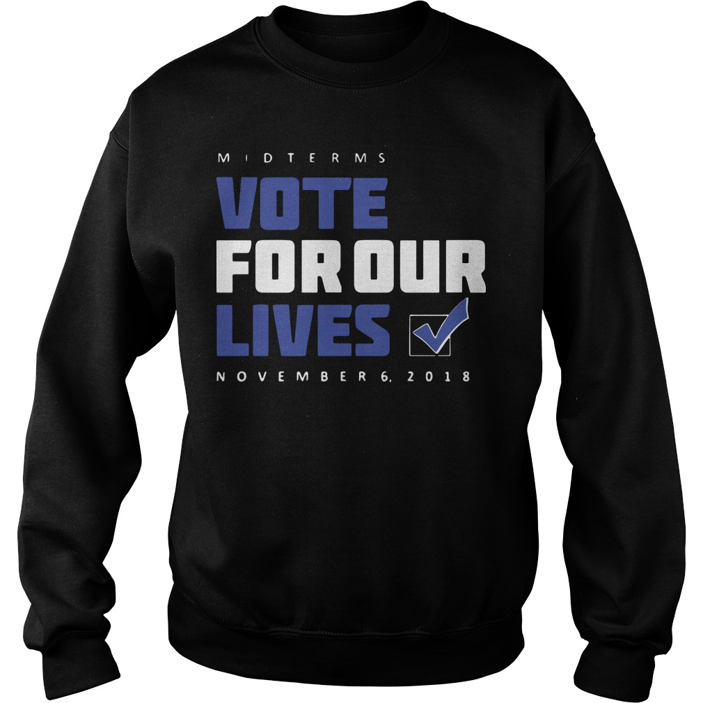 Midterms Vote For Our Lives November 6 2018 Sweater