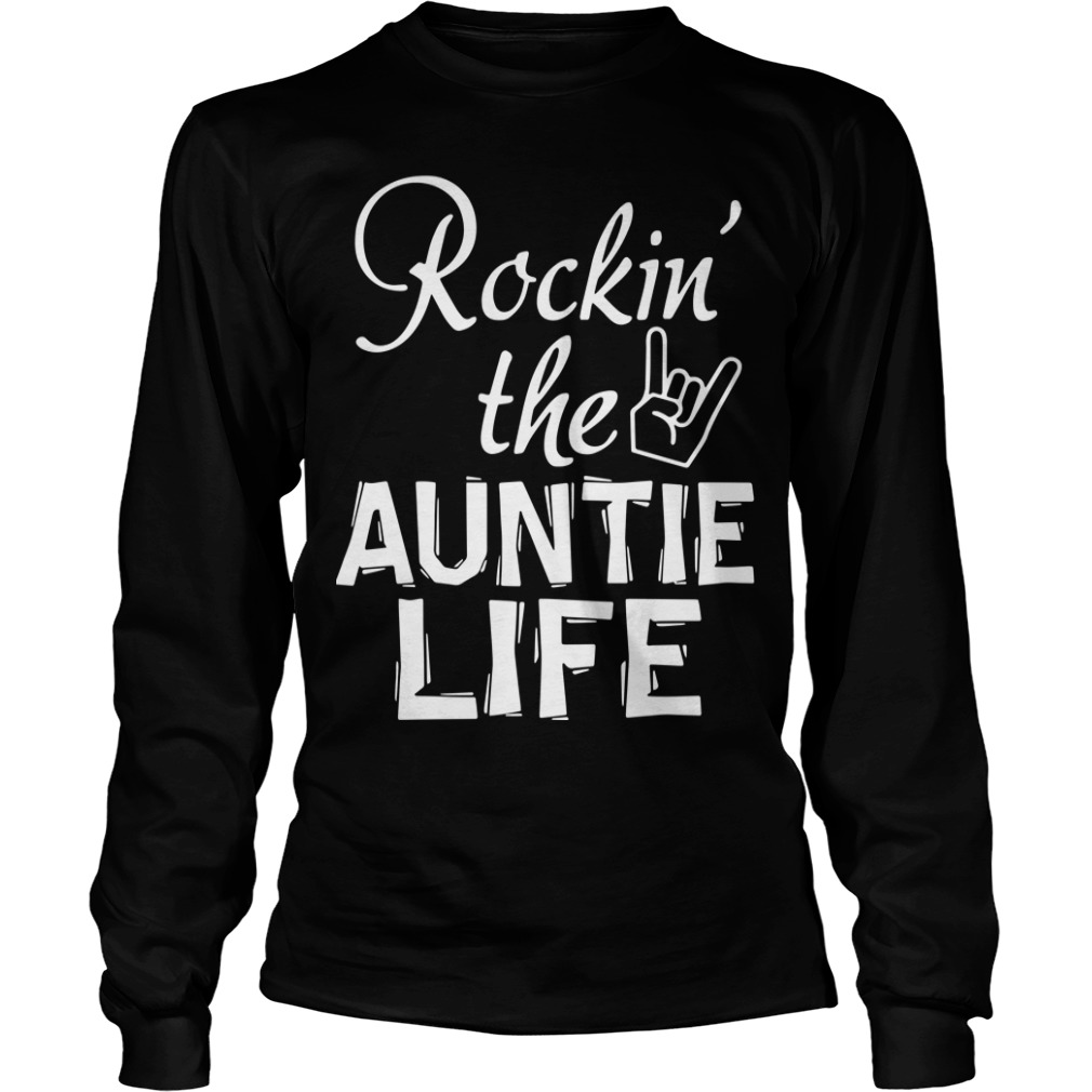 Rocking The Auntie Life Longsleeve Tee